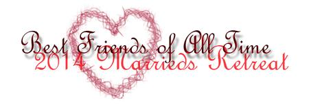 2014 Marriage Retreat ·
